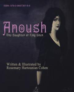 Anoush, The Daughter of King Shen